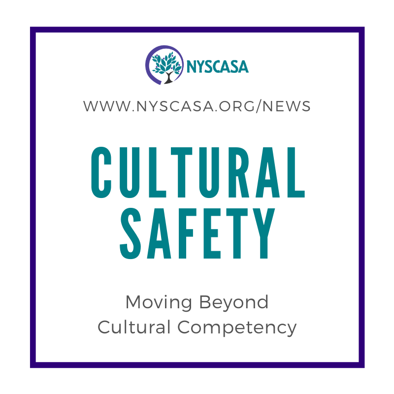 Cultural Safety: Moving Beyond Cultural Competency