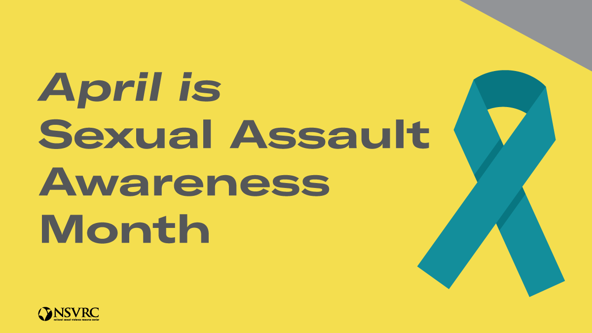 April is Sexual Assault Awareness Month - yellow background, dark grey text, with teal ribbon on right-hand side.